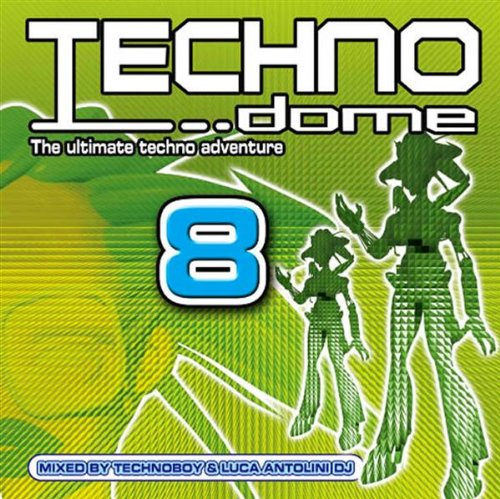 Base Attack - Technodome 8 Mixed By Technoboy & Luca Antolini Dj - Zortam Music
