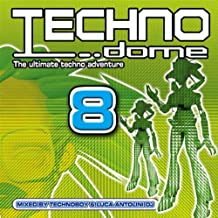 Technodome 8 Mixed By Technoboy & Luca Antolini Dj