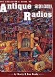 img - for Collector's Guide to Antique Radios by Marty Bunis (1992-04-03) book / textbook / text book