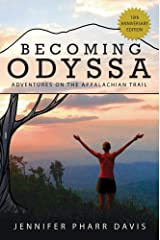 Becoming Odyssa: Adventures on the Appalachian Trail Paperback