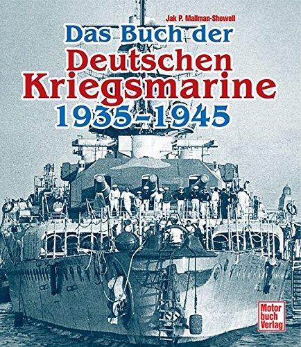 Das Buch der Deutschen Kriegsmarine 1935-1945