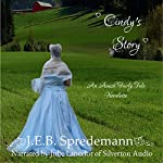 Cindy's Story: An Amish Fairly Tale Novelette, Number 1 | J. E. B. Spredemann