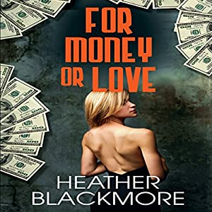 For Money or Love Audiobook