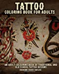 Tattoo Coloring Book For Adults: An A...