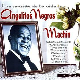 amar y vivir antonio machín from the album angelitos negros la