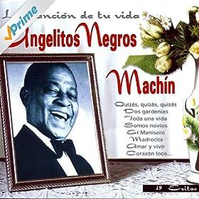 quizas quizas quizas antonio machín from the album angelitos negros