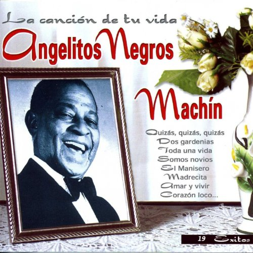 ... Angelitos Negros (La cancion d.