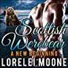 Scottish Werebear: A New Beginning
