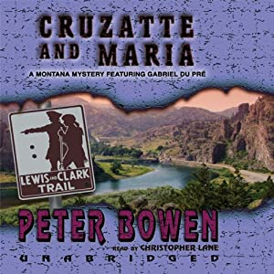 Cruzatte and Maria Audiobook