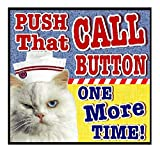 Nurse Gifts Grumpy Cat Push That Call Button One