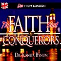Faith That Conquers: Two-Part Series Speech by Juanita Bynum