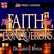 Faith That Conquers: Two-Part Series Discours Auteur(s) : Juanita Bynum