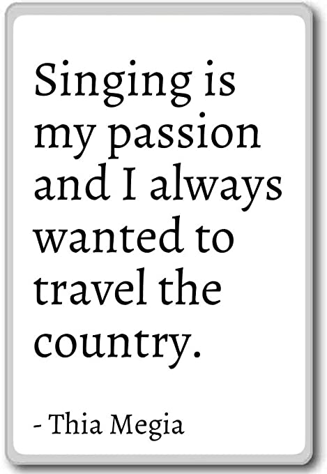 Singing Is My Passion And I Always Wanted To Tra Thia Megia