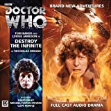 Destroy the Infinite (Doctor Who: The Fourth Doctor Adventures)