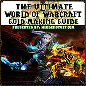 World of Warcraft Gold Making and Farming Locations Guide Audiobook
