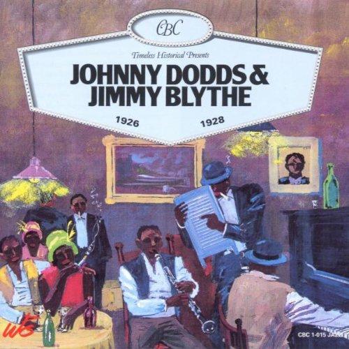 Johnny Dodds & Jimmy Blythe 1926-1928 by Timeless Holland