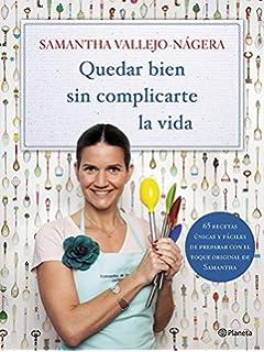 La Cocina De Samantha Vallejo-Nágera | Cocina De Samantha Vallejo Nagera Gastronomia Amazon Es