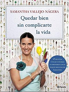 Quedar bien sin complicarte la vida (Spanish Edition)