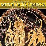 Breve historia de la mitología griega | Fernando López Trujillo