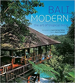 :NEW: Bali Modern: The Art Of Tropical Living. Prada French forma about business renueva provide review