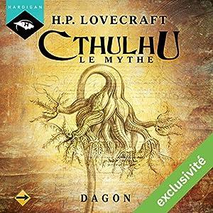 Dagon (Cthulhu - Le mythe)   Livre audio