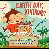 Earth Day, Birthday!
