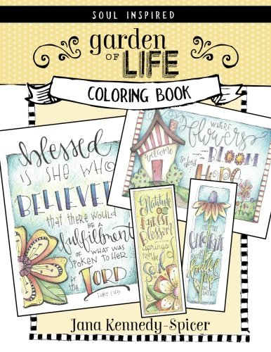 Garden of Life: A Soul Inspired Color Book