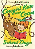 img - for Cowgirl Kate and Cocoa: School Days book / textbook / text book