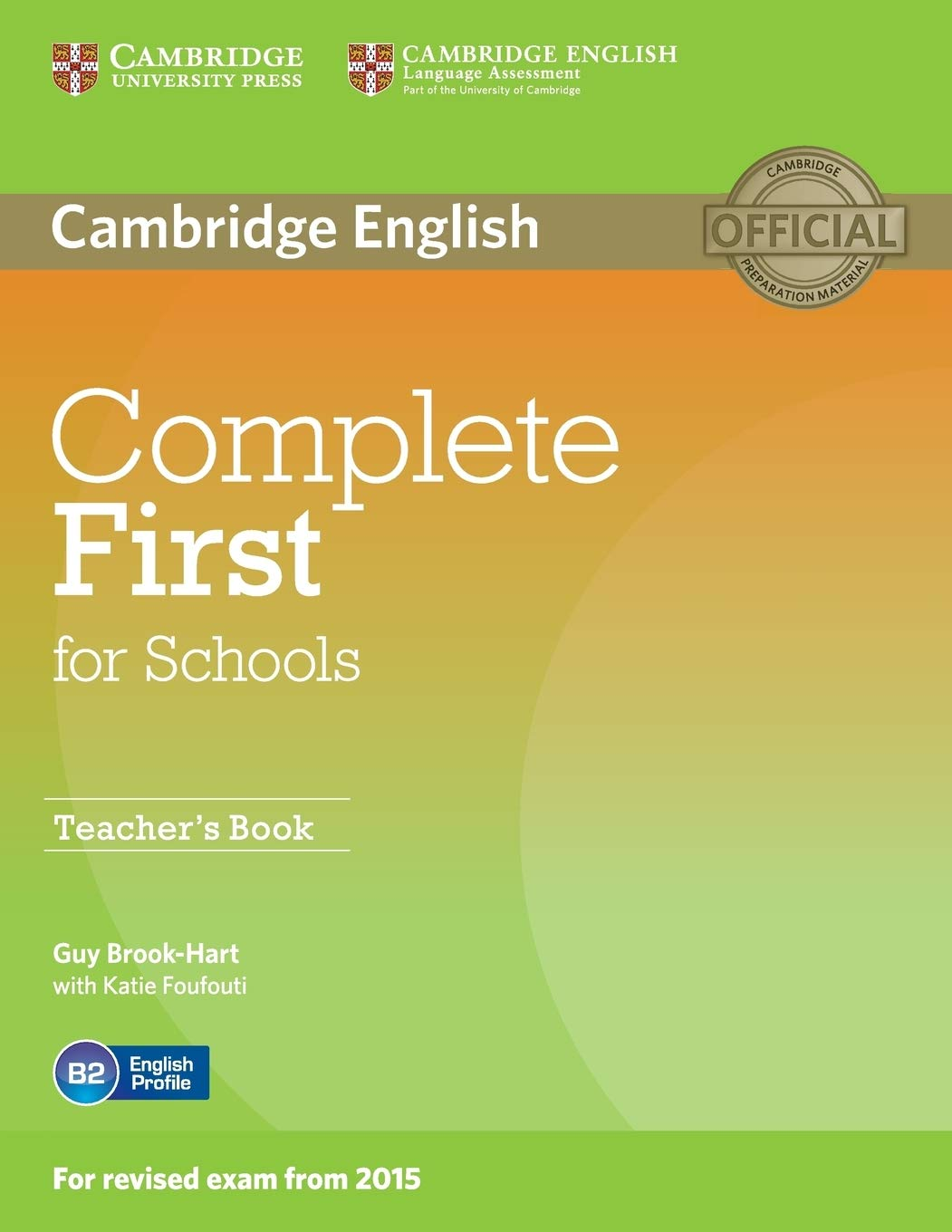 Complete First for Schools Teachers Book: Amazon.es: Brook-Hart ...