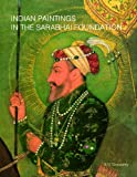 Indian Paintings in the Sarabhai Foundation, B. N. Goswamy, 8186980288