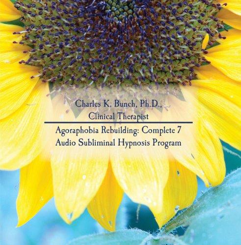Agoraphobia Rebuilding: Complete 7 Audio Subliminal Hypnosis Program