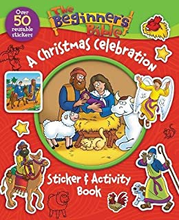 The Beginners Bible A Christmas Celebration Sticker And Activity Book