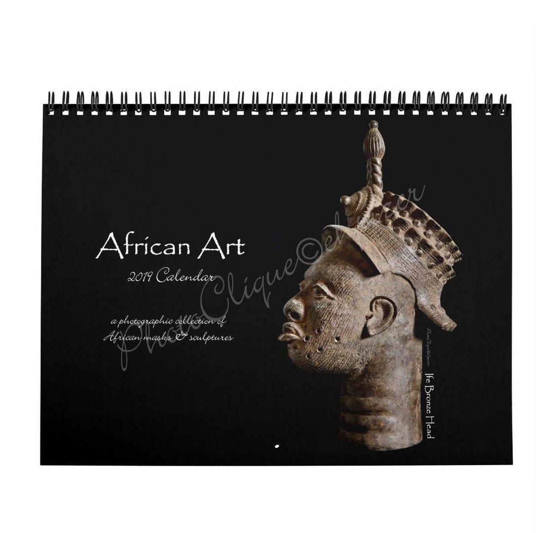 African Art 2019 Monthly Wall Calendar/African Masks & Sculptures/Fine Art Photography