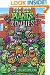Plants vs. Zombies Volume 3: Bully Fo...