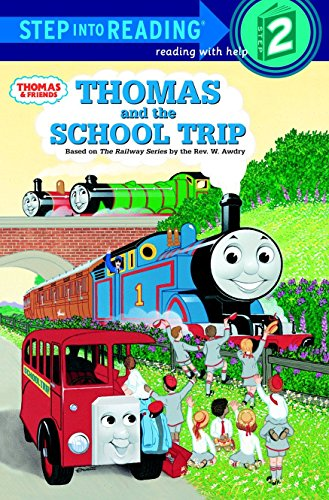 Thomas and the School Trip (I Can Read It All By Myself Beginner Books) (Thomas The Tank Engine Man)