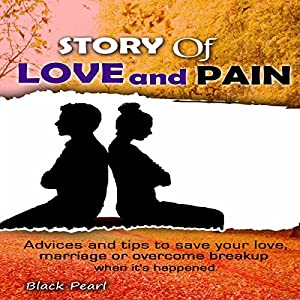 Story of Love and Pain Audiobook