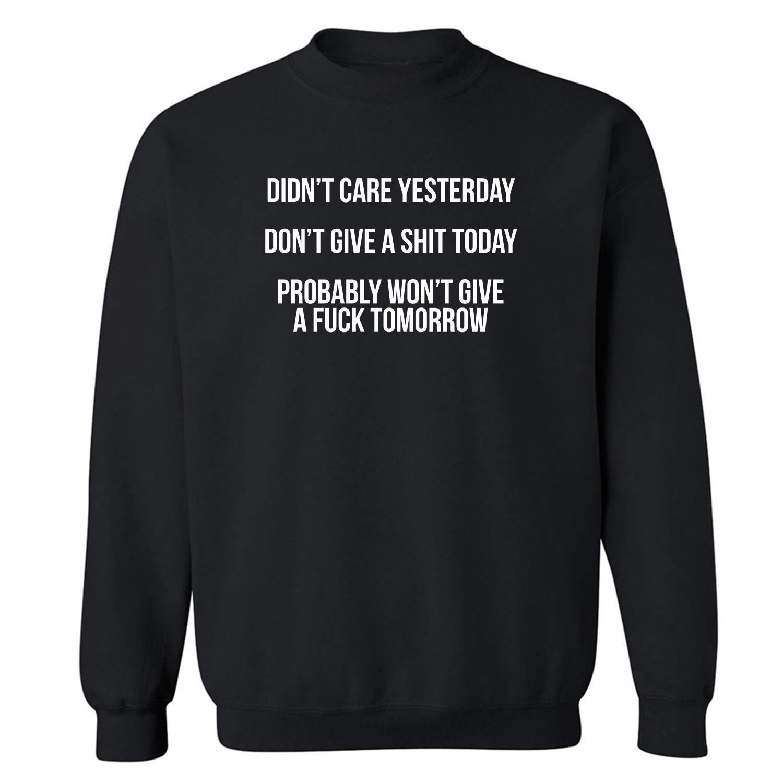 zerogravitee Didnt Care Yesterday Crewneck Sweatshirt