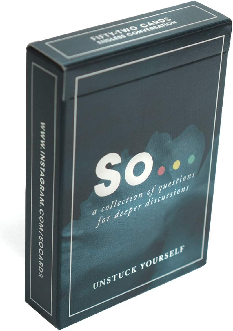 SO ... Cards: Unstuck Yourself - Deep Questions for Meaningful Conversations Card Game (52 Questions): Toys & Games