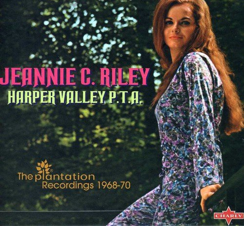 Jeannie C. Riley - Harper Valley Pta: The Plantation Recordings 1968-70 - Zortam Music
