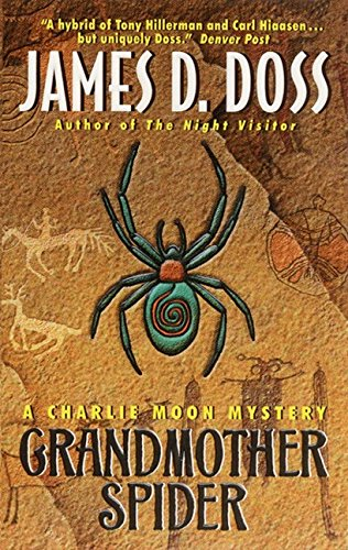 Moon Spider (Grandmother Spider: A Charlie Moon Mystery (Charlie Moon Series))