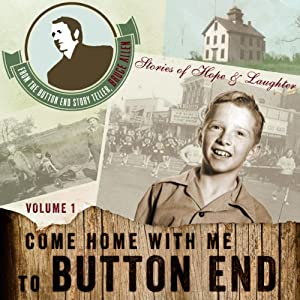 Come Home with me to Button End, Volume 1 Audiobook