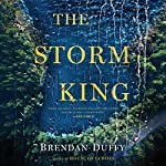 The Storm King: A Novel | Brendan Duffy