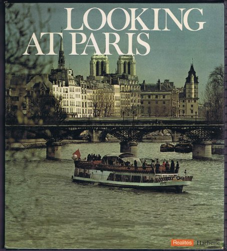 (Looking at Paris - Slipcased, Flexibound, English Edition)