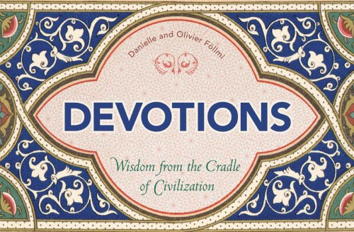 Devotions: Wisdom from the Cradle of Civilization (365) ebook