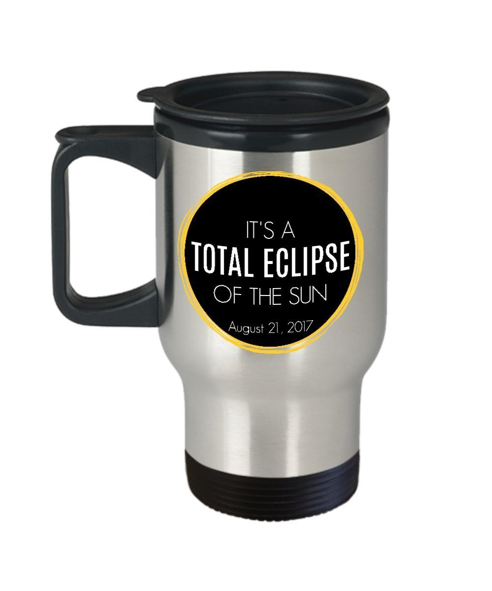 Total Eclipse of the Sun, Solar Eclipse Travel Mug Gift, Stainless Steel Tumbler, August 21, 2017