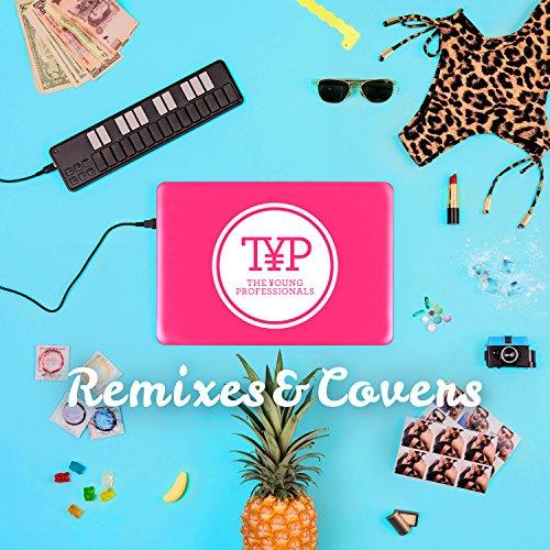Remixes & Covers [Explicit]