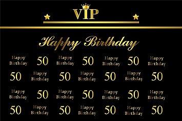 Amazoncom Aofoto 6x4ft Happy 50th Birthday Vip Backdrop Party