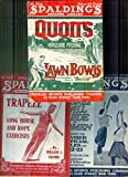 Quoits And Horseshoe Pitching. Lawn Bowls. PLUS Official Basket Ball Guide For Women 1922-23. PLUS Trapeze Long Horse and Rope Exercises