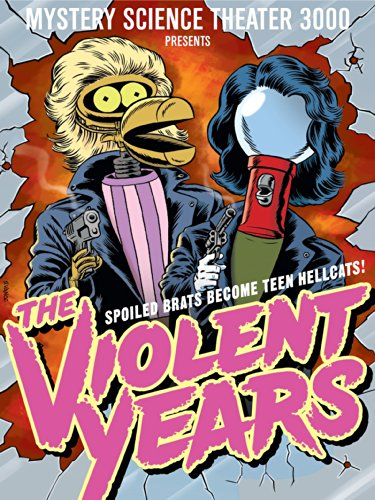 mystery-science-theater-3000-the-violent-years