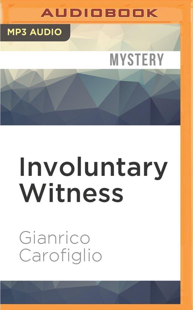 Involuntary Witness (Guido Guerrieri) PDF ePub ebook